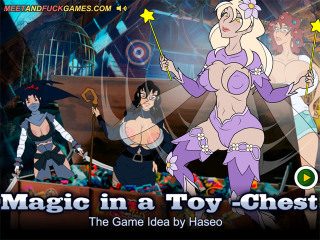 Meet and Fuck Android games Magic in a ToyChest