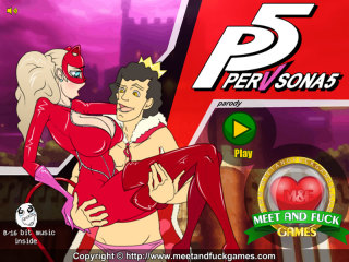 Meet N Fuck games mobile Pervsona 5