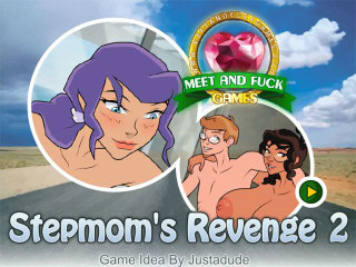 MeetAndFuck games for mobile Stepmoms Revenge 2
